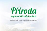 Kniha Příroda regionu Slezská brána