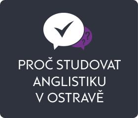 Proč studovat anglistiku v Ostravě