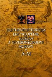 První vydání Kulturněhistorické encyklopedie Slezska aseverovýchodní Moravy