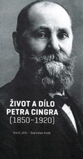 Život adílo Petra Cingra (1850-1920)