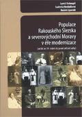 Populace Rakouského Slezska aseverovýchodní Moravy véře modernizace: (od 60. let 19. století do první světové války)