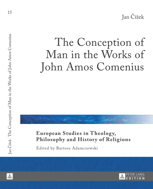 The Conception of Man in the Works of John Amos Comenius