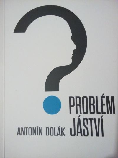 DOLÁK, Antonín. Problém jáství.