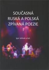 Současná ruská apolská zpívaná poezie I.