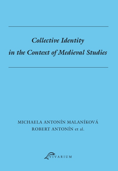 Collective Identity in the Context of Medieval Studies.