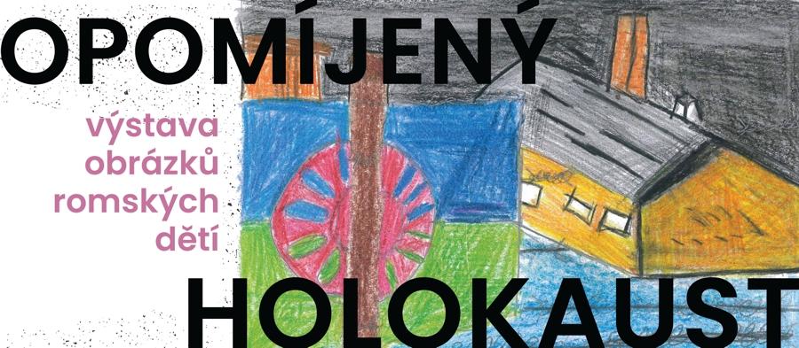 Výstava: Opomíjený holokaust