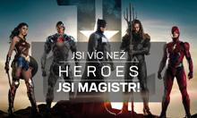 Jsi víc než Heroes, jsi magistr!