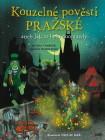 Kouzelné pověsti pražské aneb Jak to bylo doopravdy