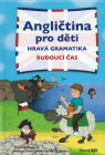 Angličtina pro děti - hravá gramatika, budoucí čas