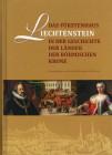 Das Fürstenhaus Liechtenstein in der Geschichte der Länder der Böhmischen Krone