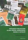 Průvodce publikacemi Klubu přátel hornického muzea v Ostravě