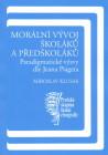 Morální vývoj školáků a předškoláků