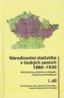Národnostní statistika v českých zemích 1880-1930, I.a II.díl