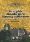 Po stopách německy psané literatury na Hlučínsku