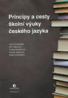 Principy a cesty školní výuky českého jazyka