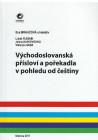 Východoslovanská přísloví a pořekadla v pohledu od češtiny