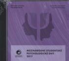 Mezinárodní studentské psychologické dny 2017 - CD