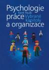 Psychologie práce a organizace - Vybrané kapitoly