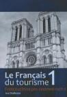 La Francais du tourisme 1 Francouzština procestovní ruch
