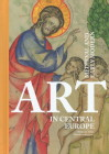 Medieval and Early Modern Art in Central Europe