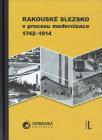 Rakouské Slezsko vprocesu modernizace 1742-1914