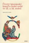 Čtvrtý lateránský koncil a české země ve 13. a 14. století