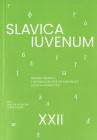 Slavica Iuvenum XXII