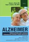 Alzheimer - Rodinný průvodce péčí o nemocné s Alzheimerovou chorobou a jinými