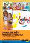 Dvouleté děti v předškolním vzdělávání. Od podzimu do zimy