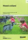Hravé cvičení - náměty na pohybové aktivity pro děti předškolního věku