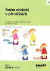 Roční období v písničkách - náměty na pohybové aktivity pro děti předškol. věku