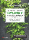 Jak pěstovat a zpracovat bylinky české zahrádky