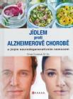 Jídlem proti Alzheimerově chorobě a jiným neurodegenerativním nemocem