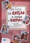 Já, Caesar a banda z Kapitolu