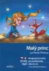 Malý princ / Le Petit Prince- dvojjazyčné vydání
