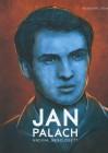 Jan Palach - hrdina nebo oběť?