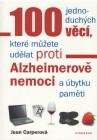 100 jednoduchýh věcí, které můžete udělat proti Alzheimerově nemoci