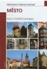 Město - průvodce českou histrorií