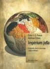 Impérium jídla - Hodování, hlad a vzestupy i pády civilizací