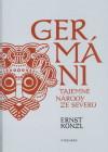 Germáni - tajemné národy ze severu