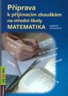 Příprava k přijímacím zkouškám na střední školy - matematika