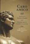 Caro Amico - 60 kapitol pro M. Skřejpka aneb římské právo napříč staletími