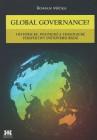 Global governance? Historické, politické a teologické perspektivy světového řádu