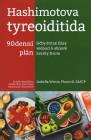 Hashimotova tyreoiditida - 90 denní plán léčby štítné žlázy