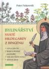 Bylinářství svaté Hildegardy z Bindenu