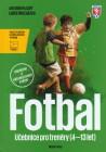 Fotbal - Učebnice pro trenéry dětí (4 - 13 let)