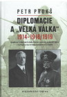 Diplomacie a ,,Velká válka