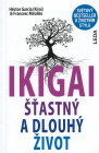 IKIGAI - šťastný a dlouhý život