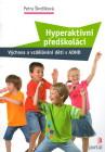 Hyperaktivní předškoláci