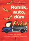 Rohlík, auto, dům. Rozvoj řeči dítěte s narušenou komunikační schopností